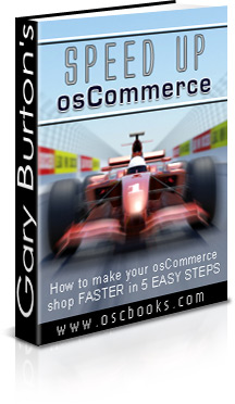 Updated for '08 - Make Your osCommerce Faster - Open Source Carts